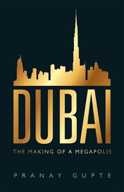 Dubai als eBook Download von Pranay Gupte