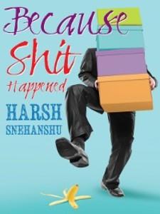 Because Shit Happened als eBook Download von Ha...