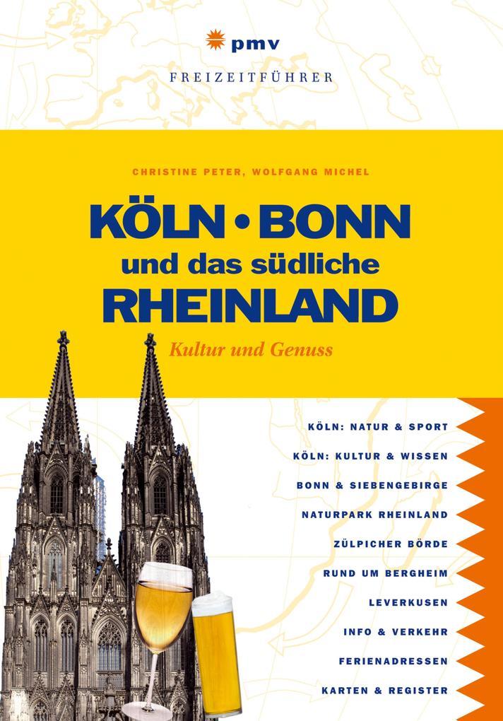 Köln, Bonn und das südliche Rheinland als eBook...