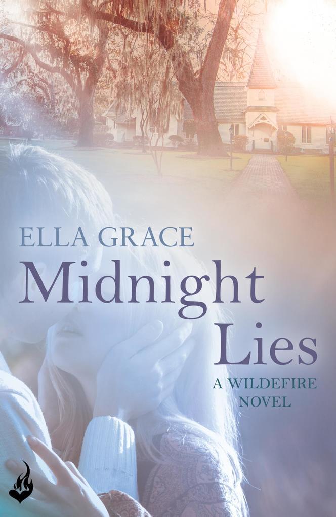 Midnight Lies: Wildefire Book 2 als eBook Downl...