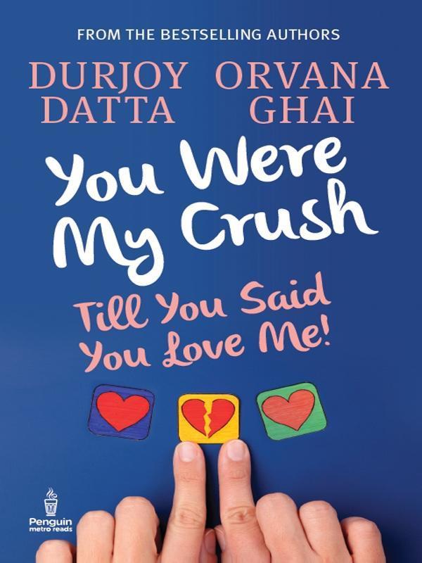 9789351182962 - Durjoy Datta: You Were My Crush als eBook Download von Durjoy Datta - पुस्तक