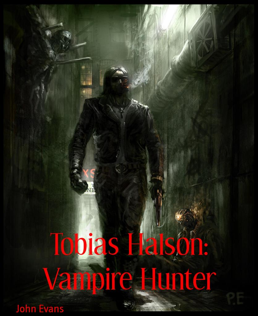 Tobias Halson: Vampire Hunter als eBook Downloa...