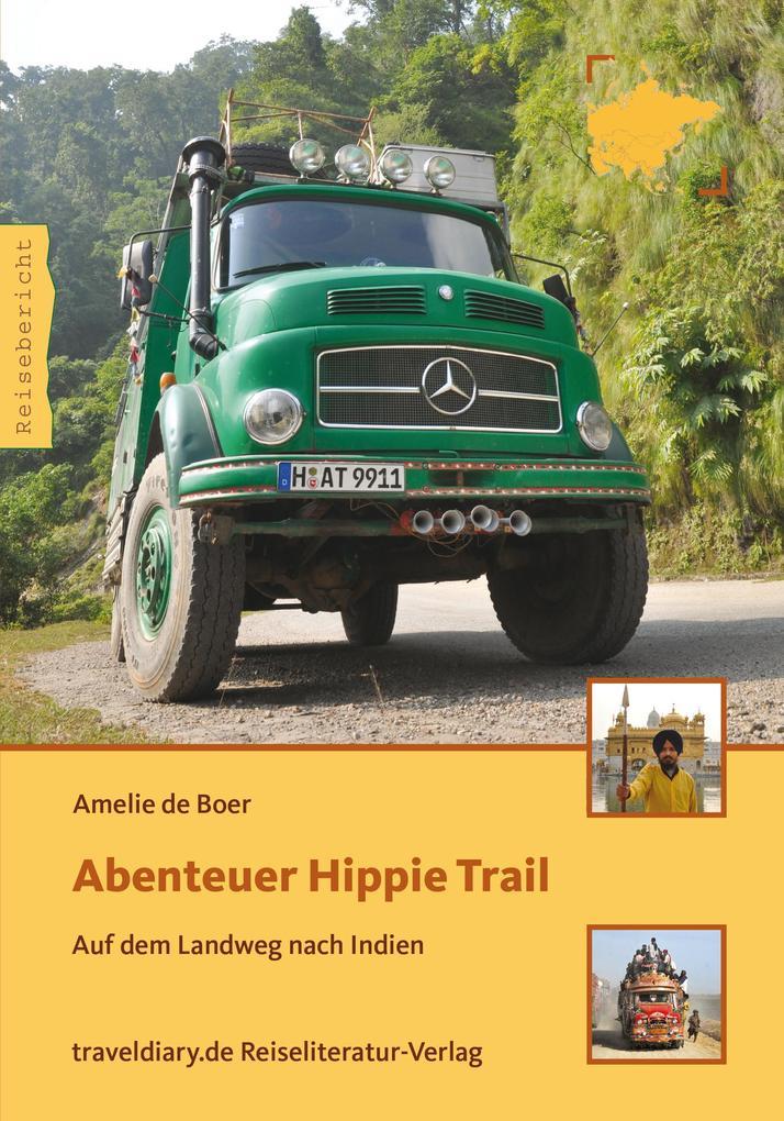 Abenteuer Hippie Trail als eBook Download von A...