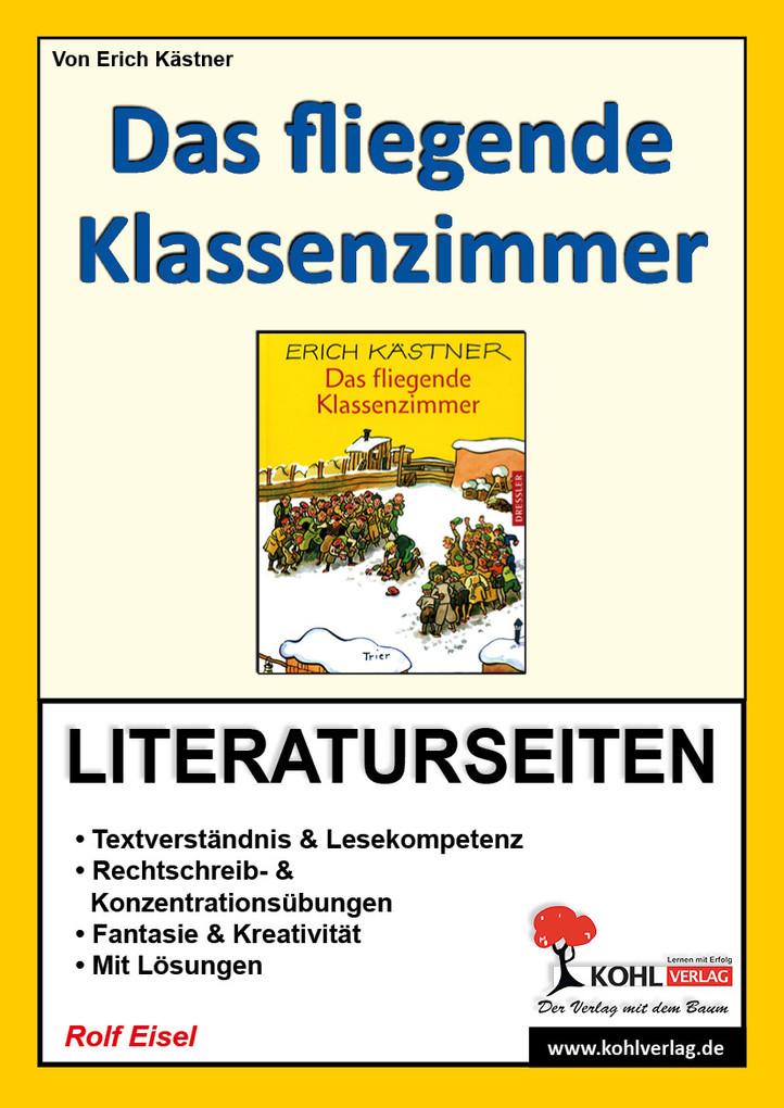 Das fliegende Klassenzimmer - Literaturseiten a...