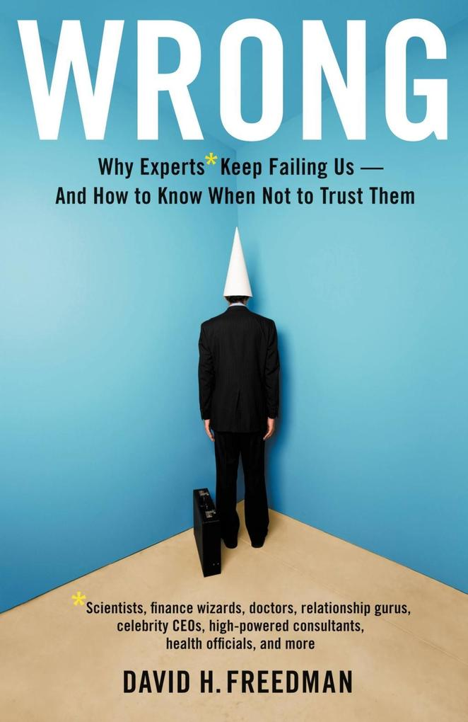 Wrong als eBook Download von David H. Freedman
