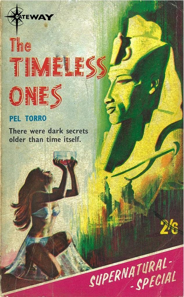 The Timeless Ones als eBook Download von Pel To...