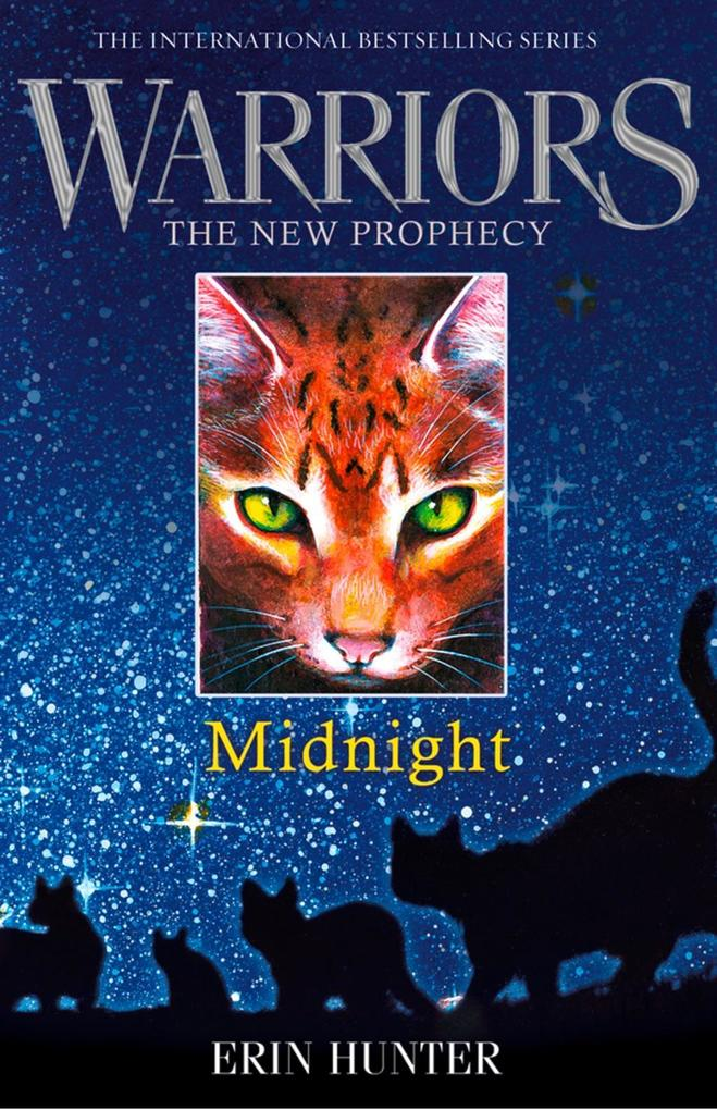 MIDNIGHT (Warriors: The New Prophecy, Book 1) a...