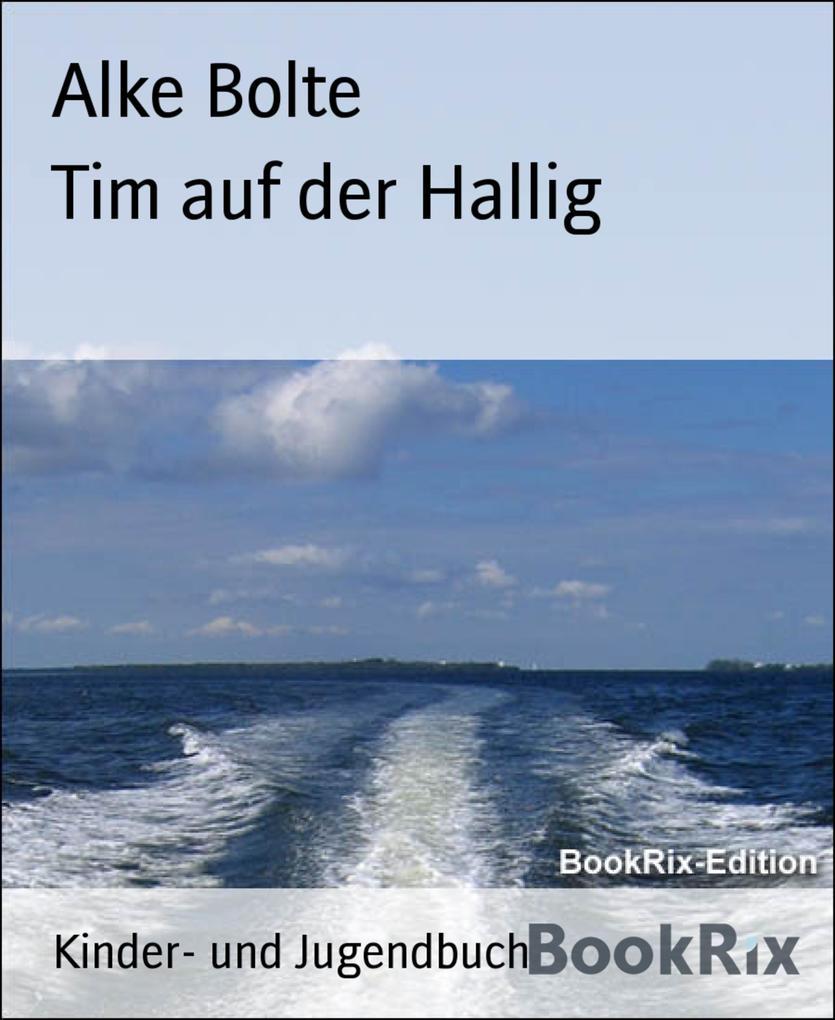 Tim auf der Hallig als eBook Download von Alke ...