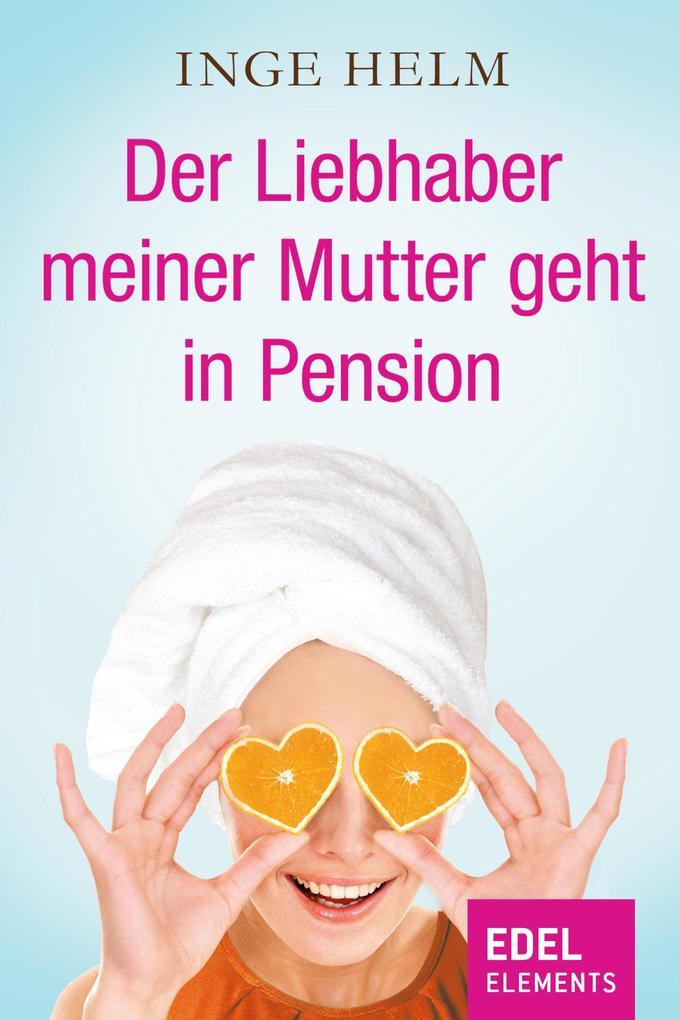 Der Liebhaber meiner Mutter geht in Pension als...