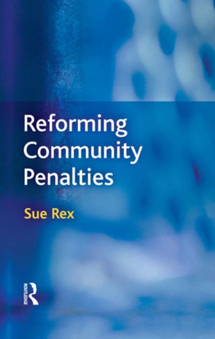 Reforming Community Penalties als eBook Downloa...