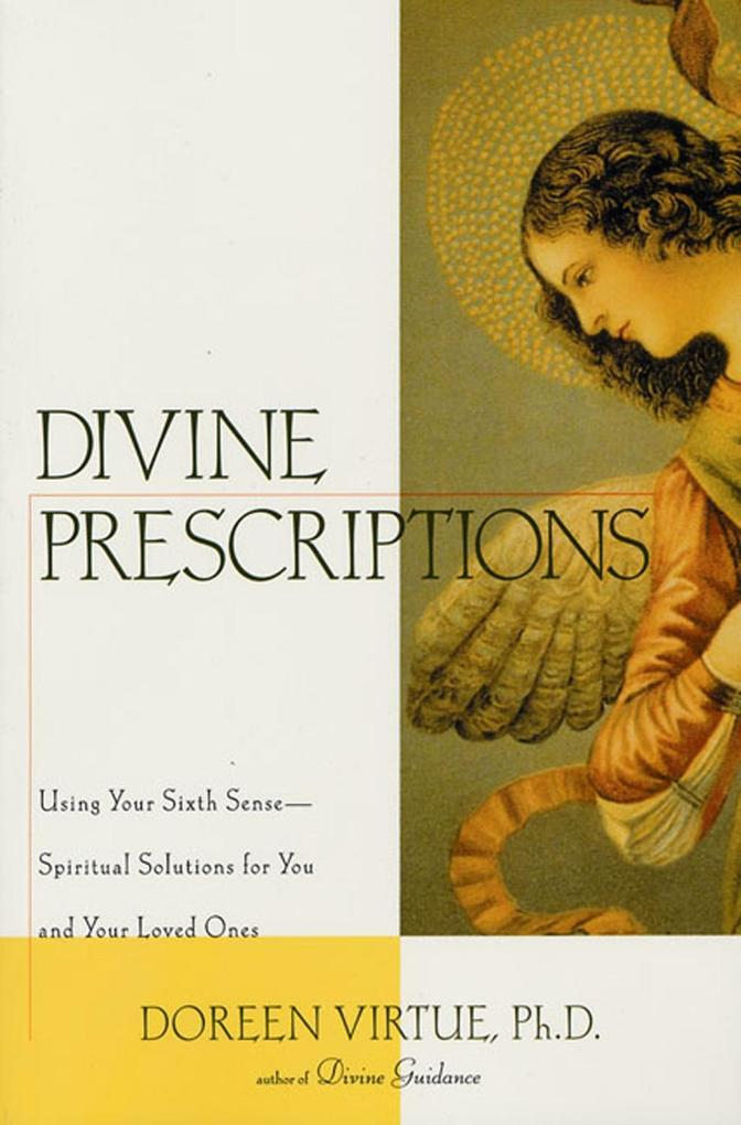 Divine Prescriptions als eBook Download von Dor...