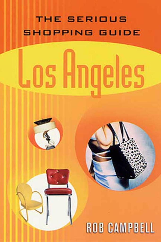 The Serious Shopping Guide: Los Angeles als eBo...