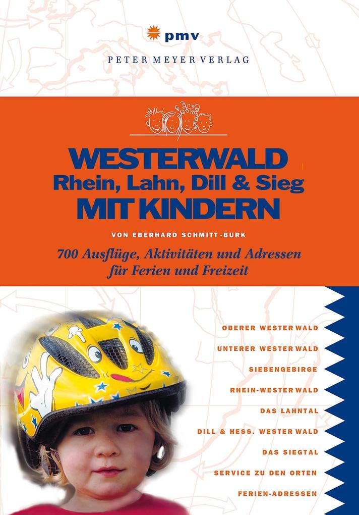 Westerwald, Rhein, Lahn, Dill & Sieg mit Kinder...