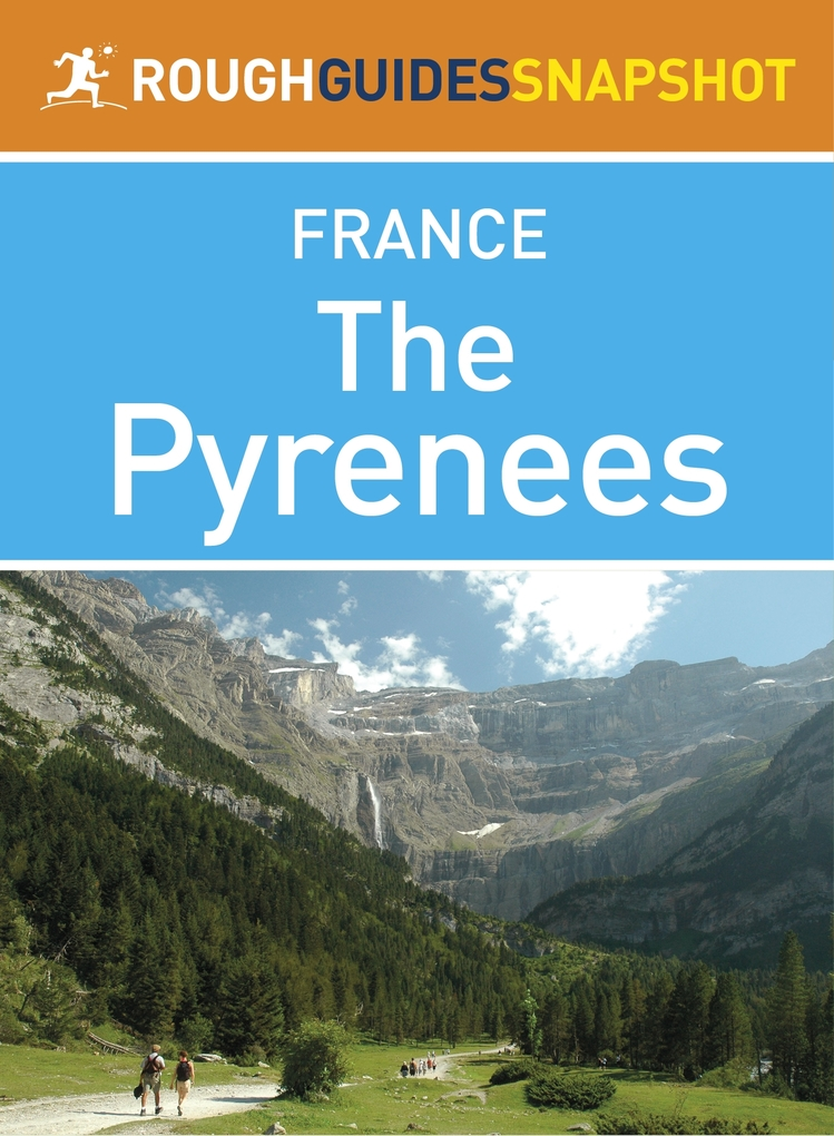 The Pyrenees Rough Guides Snapshot France (incl...
