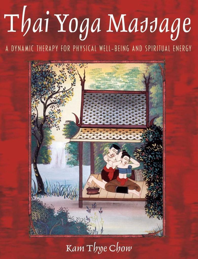 Thai Yoga Massage als eBook Download von Kam Th...
