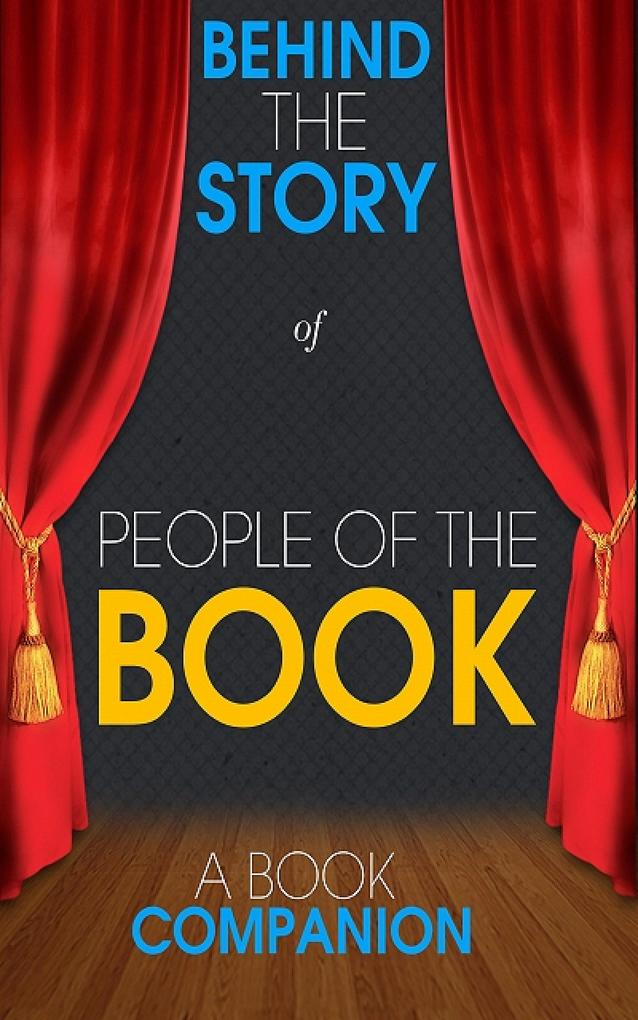People of the Book - Behind the Story (A Book C...