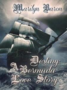 Destiny: A Bermuda Love Story als eBook Downloa...