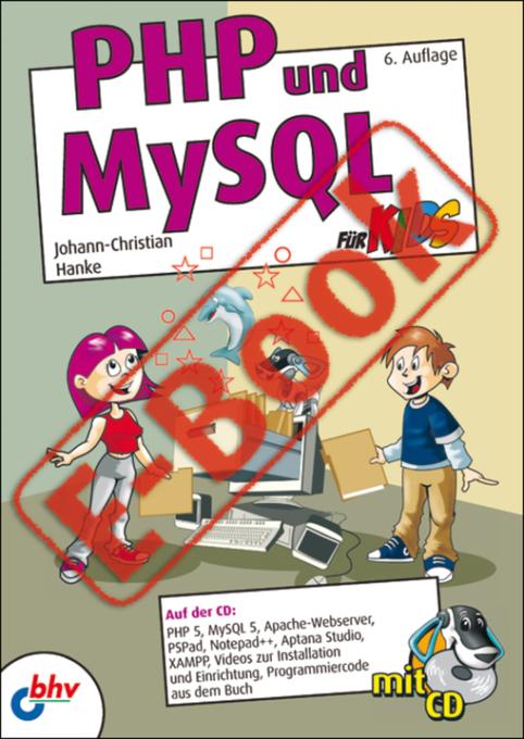 PHP und MySQL für Kids als eBook Download von J...