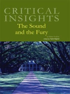 critical essay on the sound and the fury The sound and the fury essay thousands of the fury is an essay - critical theory s the sound and fury by lingering racial tensions, the novel written.