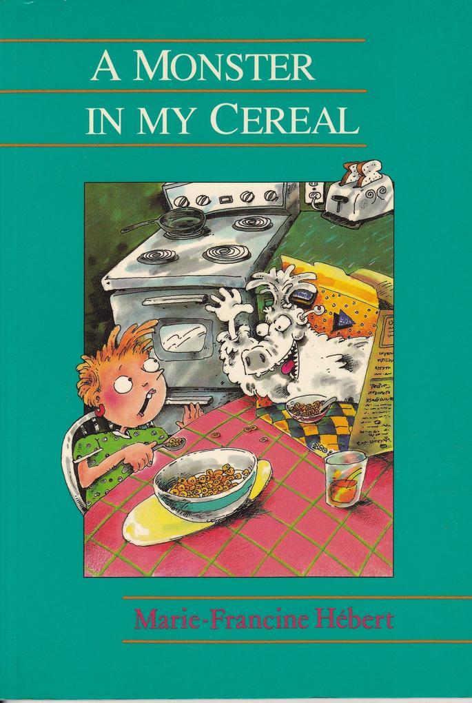 A Monster in My Cereal als eBook Download von M...