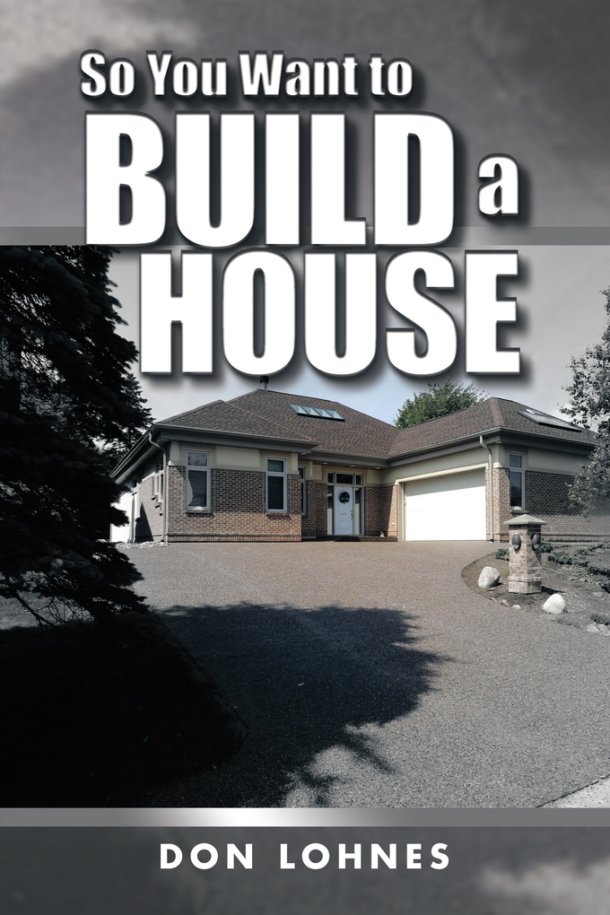 So You Want to Build a House als eBook Download...