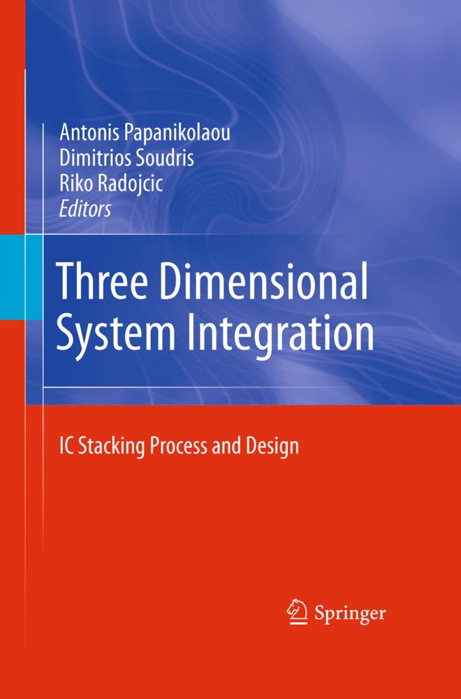 Three Dimensional System Integration als Buch von