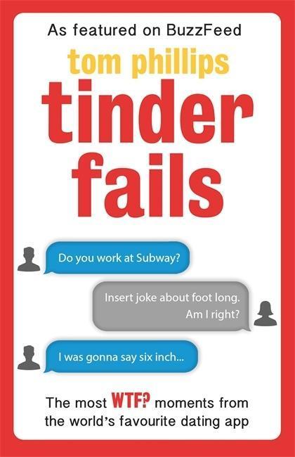 Tinder Fails als Taschenbuch von Tom Phillips