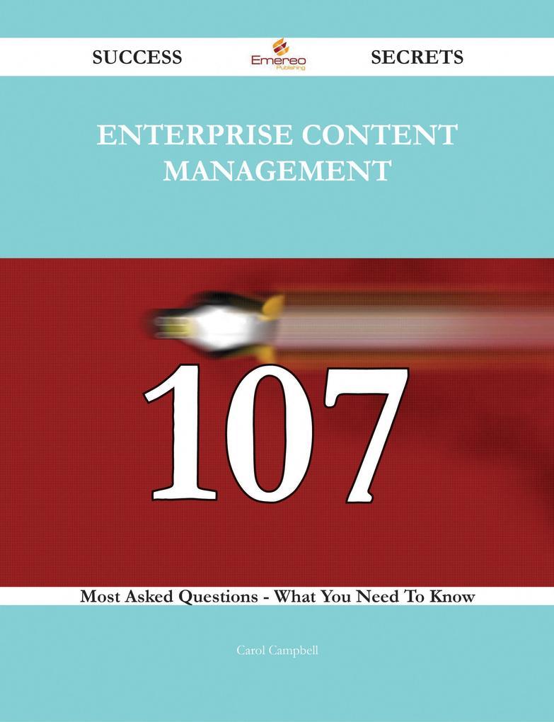 Enterprise Content Management 107 Success Secre...