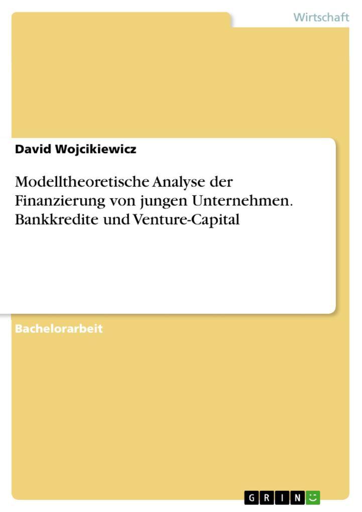 Modelltheoretische Analyse der Finanzierung von...