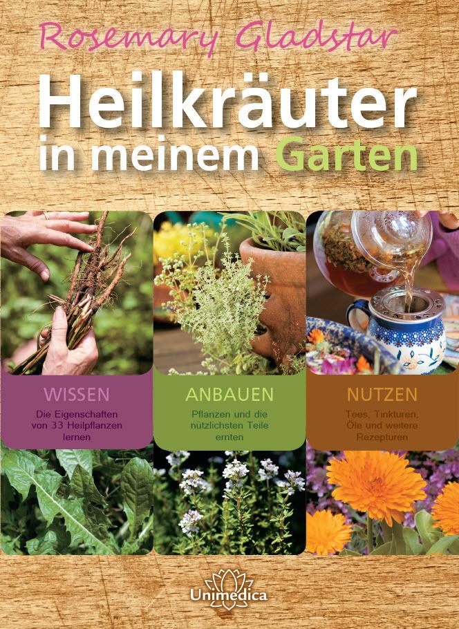 Heilkräuter in meinem Garten als Buch von Rosem...