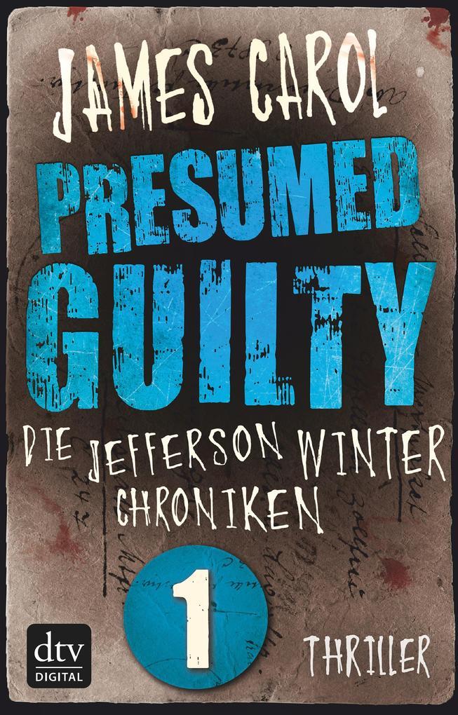 Presumed Guilty - Schuldig bis zum Beweis des G...