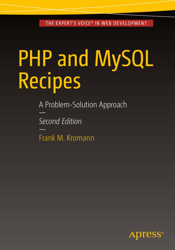 PHP and MySQL Recipes als Buch von Frank M. Kro...