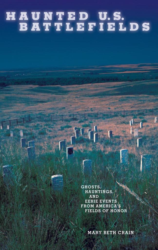 Haunted U.S. Battlefields als eBook Download vo...