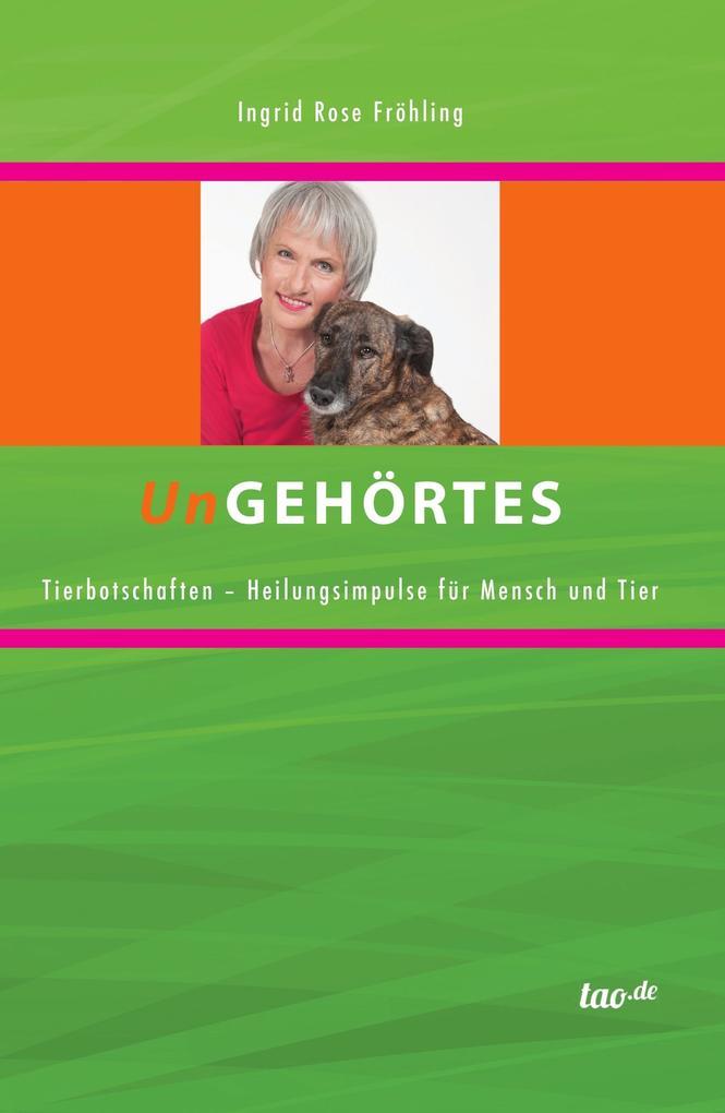 UnGEHÖRTES als eBook Download von Ingrid Rose F...