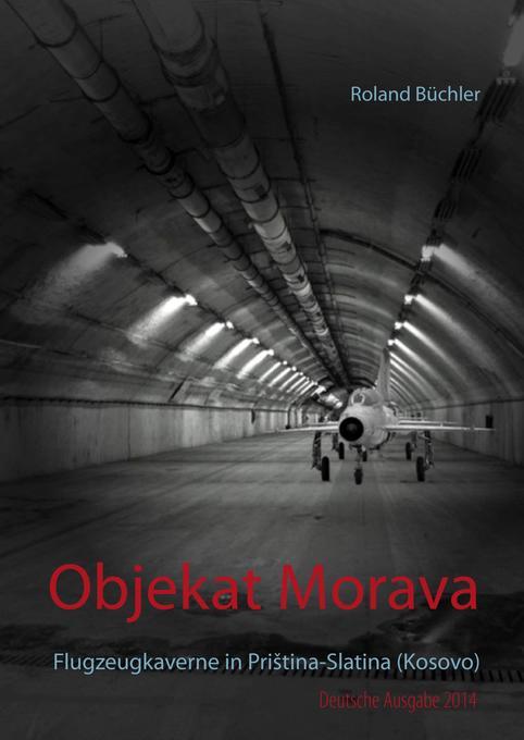 Objekat Morava als Buch von Roland Büchler