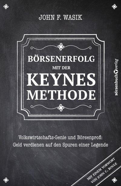 Börsenerfolg mit der Keynes-Methode als Buch vo...