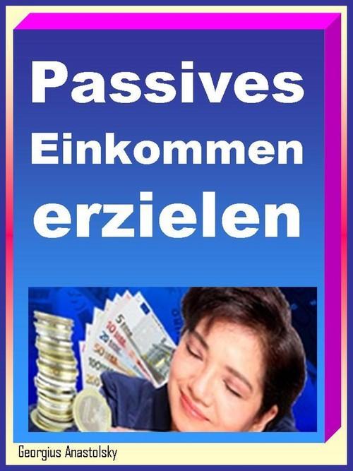 Passives Einkommen erzielen als eBook Download ...