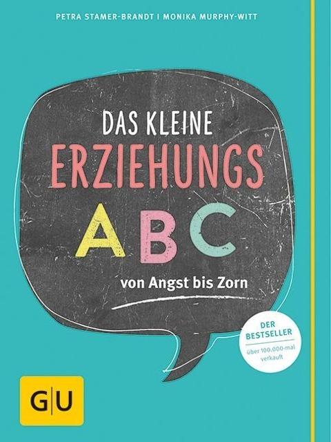 Das kleine Erziehungs-ABC als Buch von Monika M...