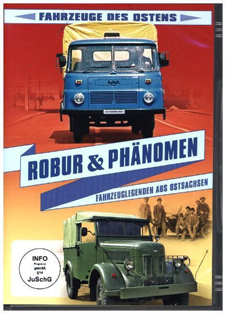 ROBUR & PHÄNOMEN - Fahrzeuge des Ostens