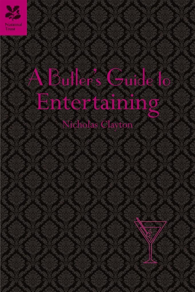 A Butler´s Guide to Entertaining als eBook Down...