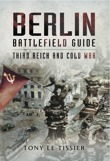 Berlin Battlefield Guide als eBook Download von...