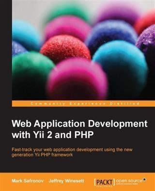 Web Application Development with Yii 2 and PHP ...
