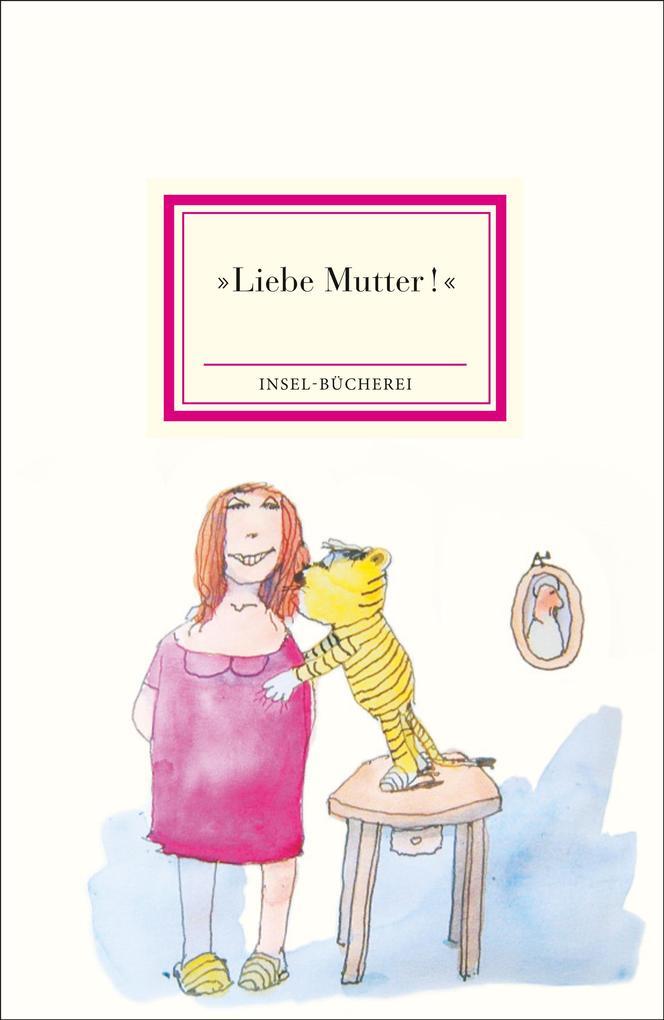 »Liebe Mutter!« als Buch von