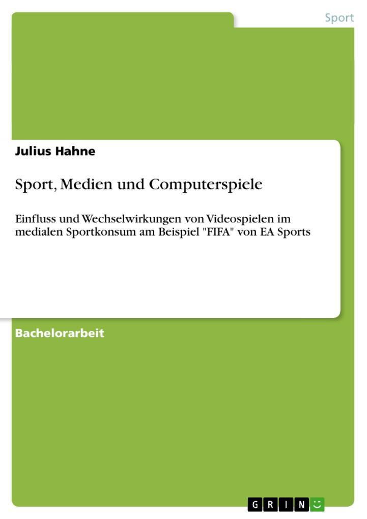 Sport, Medien und Computerspiele als Buch von J...