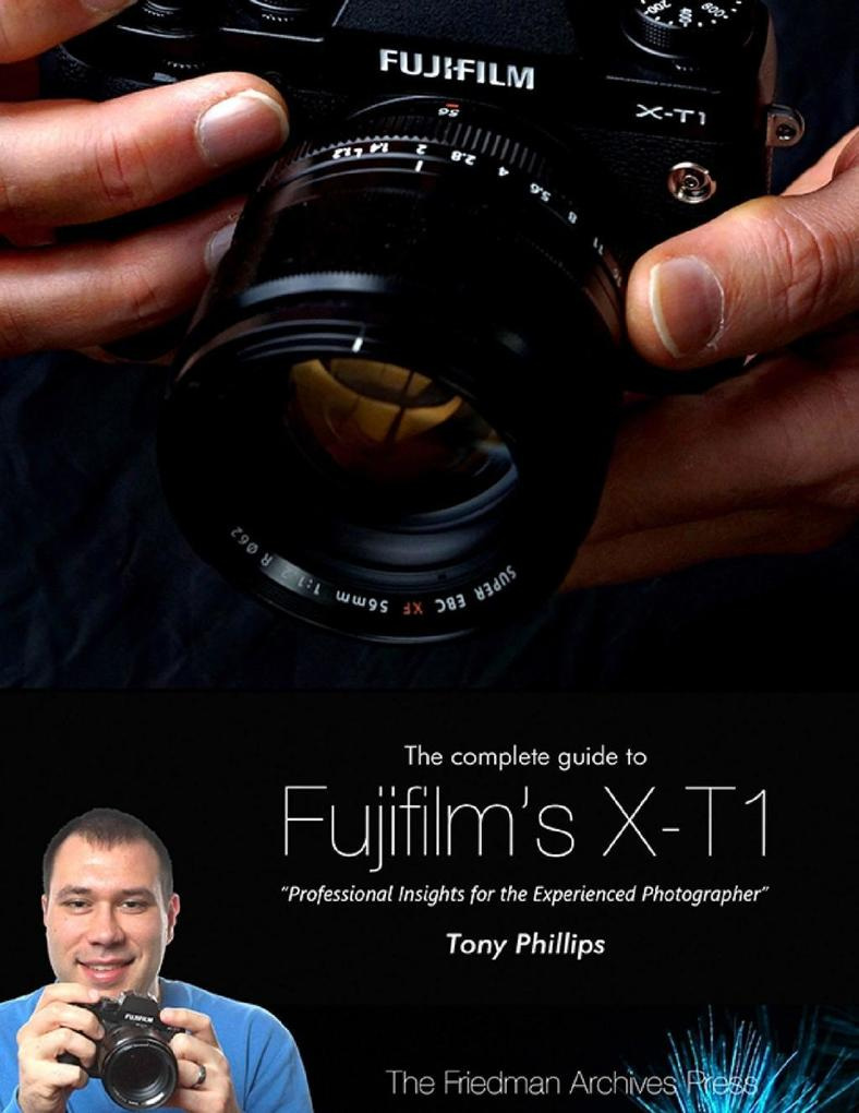 The Complete Guide to Fujifilm's X-t1 Camera fujifilm x-t10 mirrorless camera with xf 18-55mm f/2.8-4 r lm ois lens, black - bundle with 16gb sdhc card, holster bag, cleaning kit, card reader, 58mm filter kit, software package Fujifilm X-T10 Mirrorless Camera with XF 18-55mm f/2.8-4 R LM OIS Lens, Black – Bundle With 16GB SDHC Card, Holster Bag, Cleaning Kit, Card Reader, 58mm Filter Kit, Software Package 23398735 23398735 xl