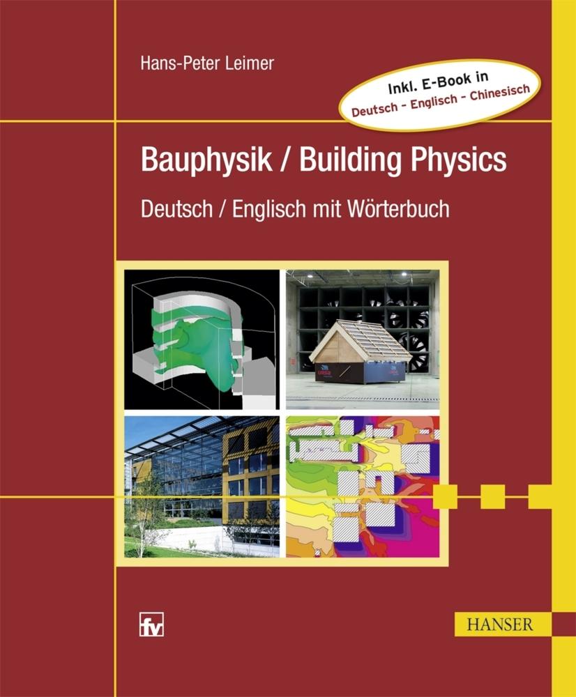 Bauphysik / Building Physics als Buch von Hans-...