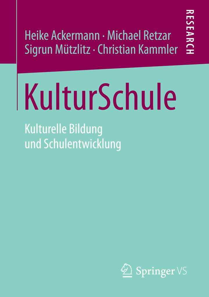 KulturSchule als eBook Download von Heike Acker...