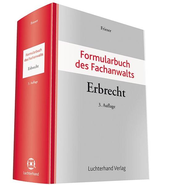 Formularbuch des Fachanwalts Erbrecht als Buch ...