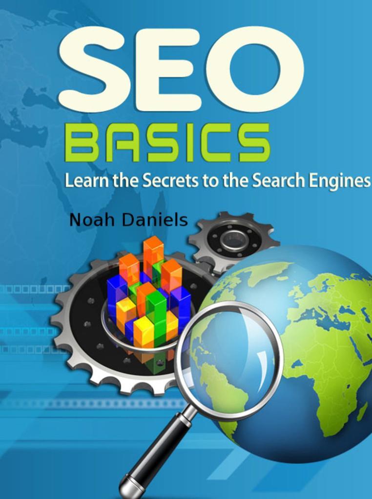 SEO Basics als eBook Download von Noah Daniels