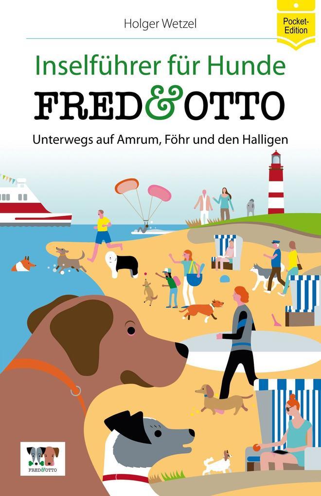 FRED & OTTO unterwegs auf Amrum, Föhr und den H...